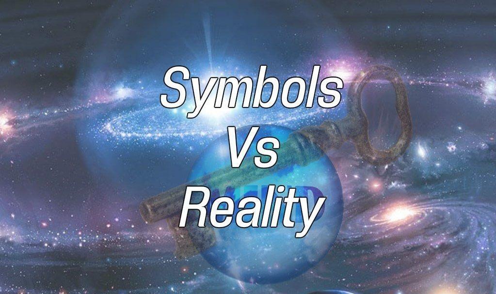Symbols Versus Reality