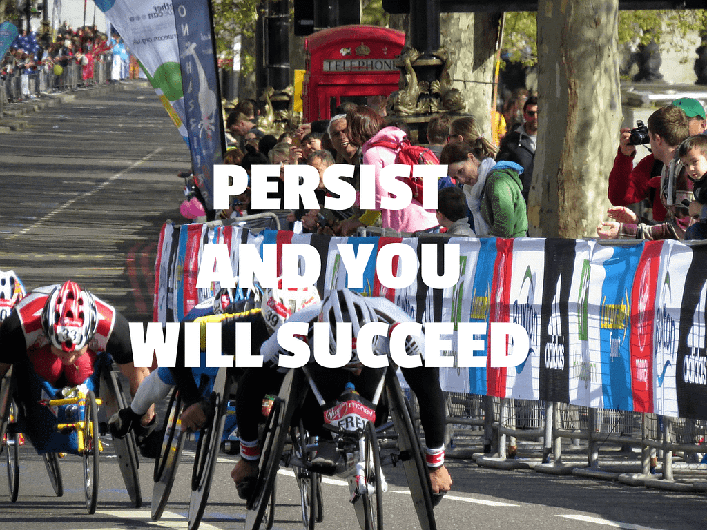 Persistence is power