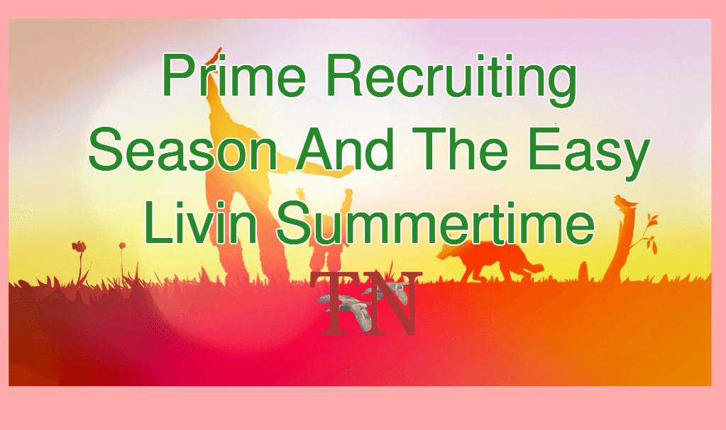 Prime Recruiting Season