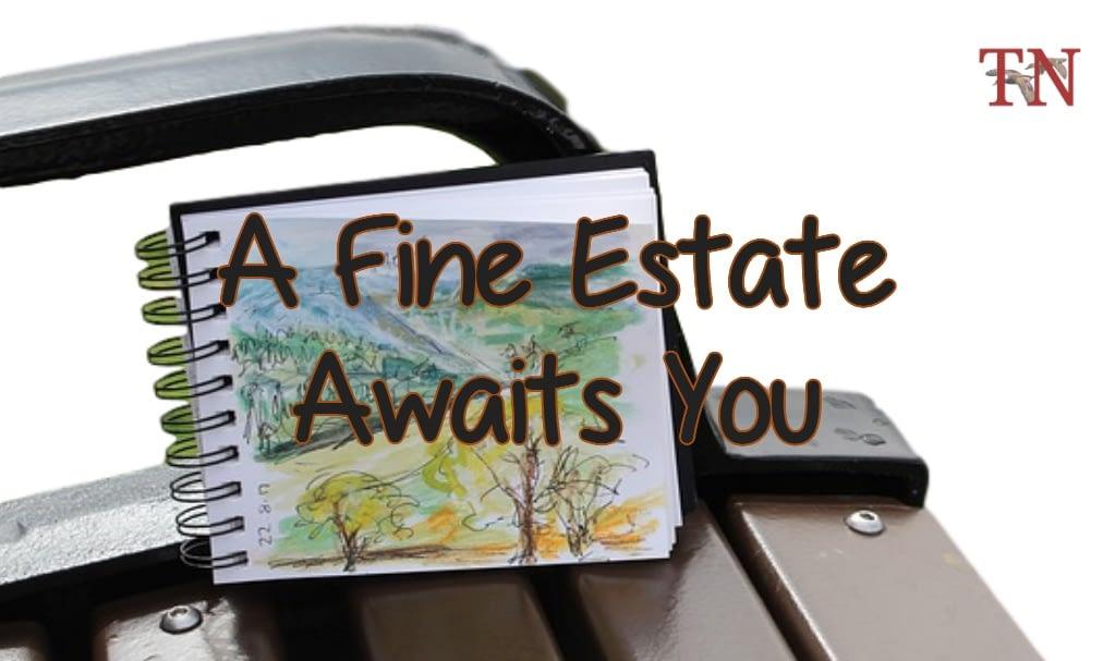 A Fine Estate
